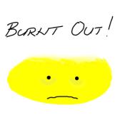 Psychic burnout